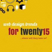Web Design Trends for 2015... Where Will They Take Us?