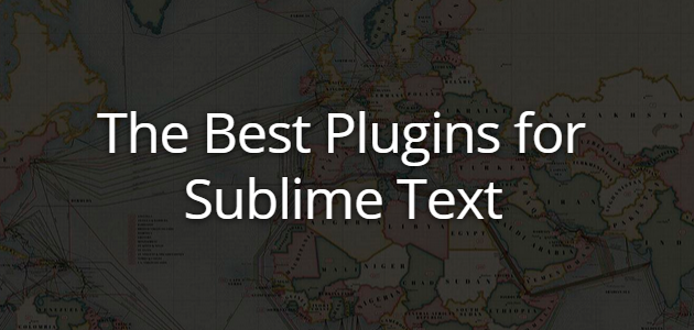 The Best Plugins for Sublime Text