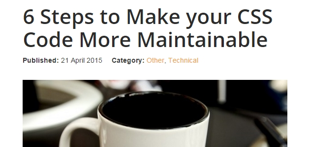 6 Steps to Make Your CSS Code More Maintainable  (Article)