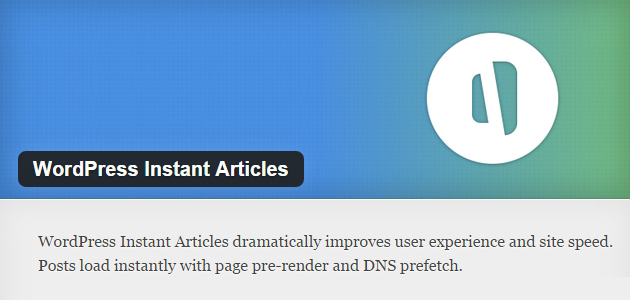 Instant Articles: Page Pre-rendering & DNS Prefetching WordPress Plugin