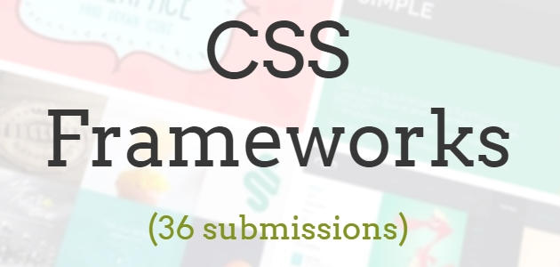 Curated List of 36 Cutting Edge CSS Frameworks
