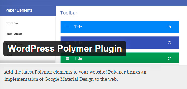 Google's Material Design Polymer WordPress Plugin