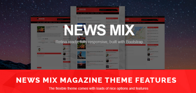 News Mix: Responsive and Clean Magazine WordPress Theme