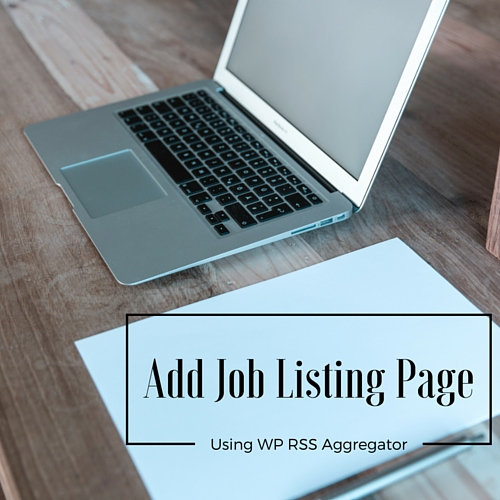job listing page using wp rss aggregator