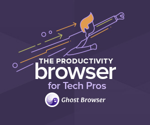 Ghost Browser: The Productivity Browser for Tech Pros
