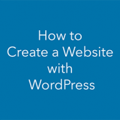 How to Create a Website With WordPress - Step by Step Guide