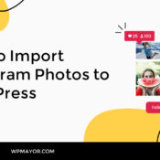 How to Import Instagram Photos to WordPress