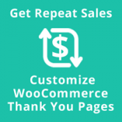 How To Customize Your WooCommerce Thank You Pages To Get Repeat Orders