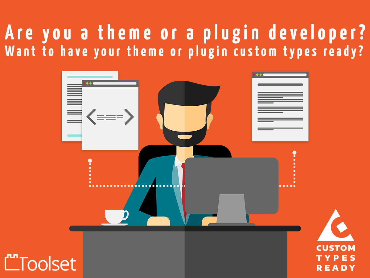 "Go ""Beyond Pages"" with Toolset and Make Your Theme or Plugin Custom Types Ready"