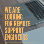 We're Looking for Remote Support Engineers!