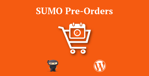 SUMO WooCommerce Deposits Payment Plans Plugin - SUMO WooCommerce PreOrders