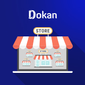 How to Start WooCommerce Multi-Vendor Store Using Dokan