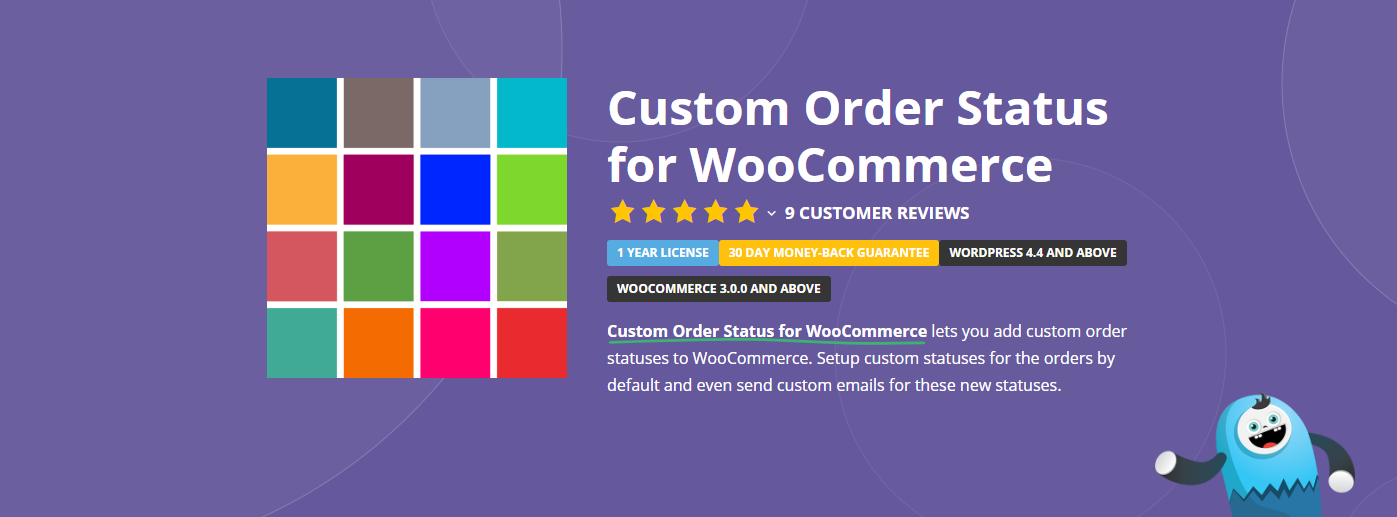 The Custom Order Status for WooCommerce plugin.