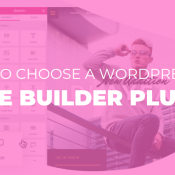 How to Choose a Page Builder Plugin for Customizing Your Website