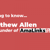 Getting to Know Matthew Allen, Co-Founder of AmaLinks Pro