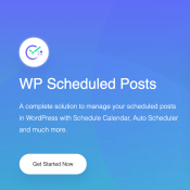WP Scheduled Posts Adds Auto Social Share & More Features (+ Limited Time Offer)