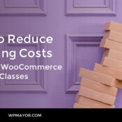 How to Reduce Shipping Costs Based on WooCommerce Shipping Classes