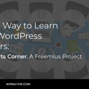 A New Way to Learn from WordPress All-Stars: The Experts Corner