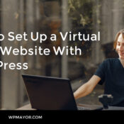 How to Set Up a Virtual Event Website With WordPress (In 5 Steps)