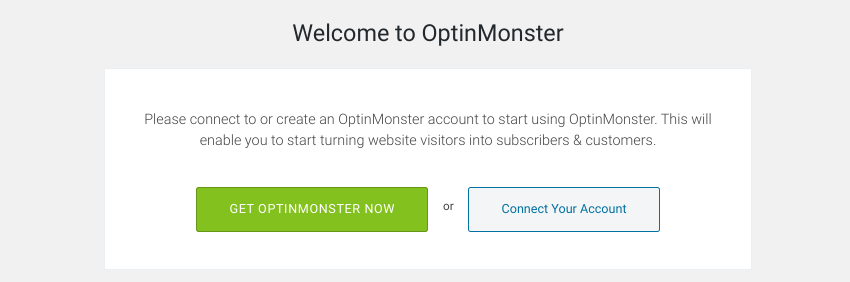 The OptinMonster WordPress plugin welcome message prompt.