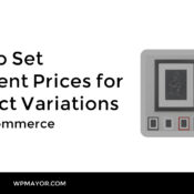 How to Set Different Prices for Product Variations in WooCommerce