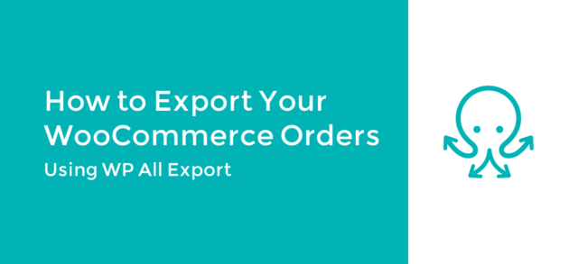 Export WooCommerce Orders