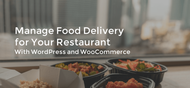 Manage Food Delivery for Your Restaurant