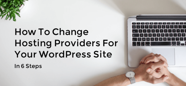 How to Change Hosting Providers