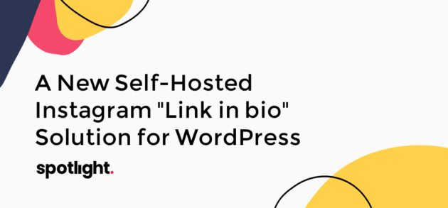 "A New Self-Hosted Instagram ""Link in bio"" Solution for WordPress"