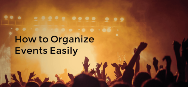 How to Organize Events Easily