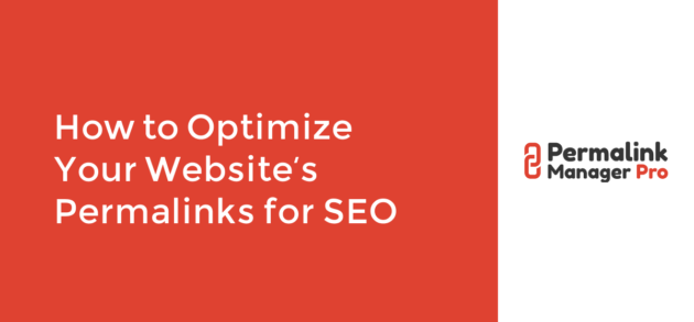 How to Optimize Your Website's Permalinks for SEO