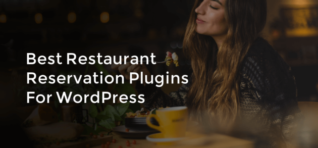 Best restaurant reservation plugins for WordPress