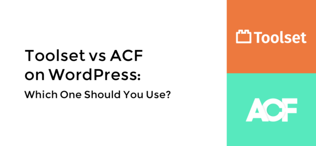 Toolset vs ACF
