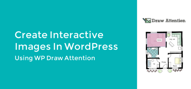 Create Interactive Images in WordPress Using WP Draw Attention