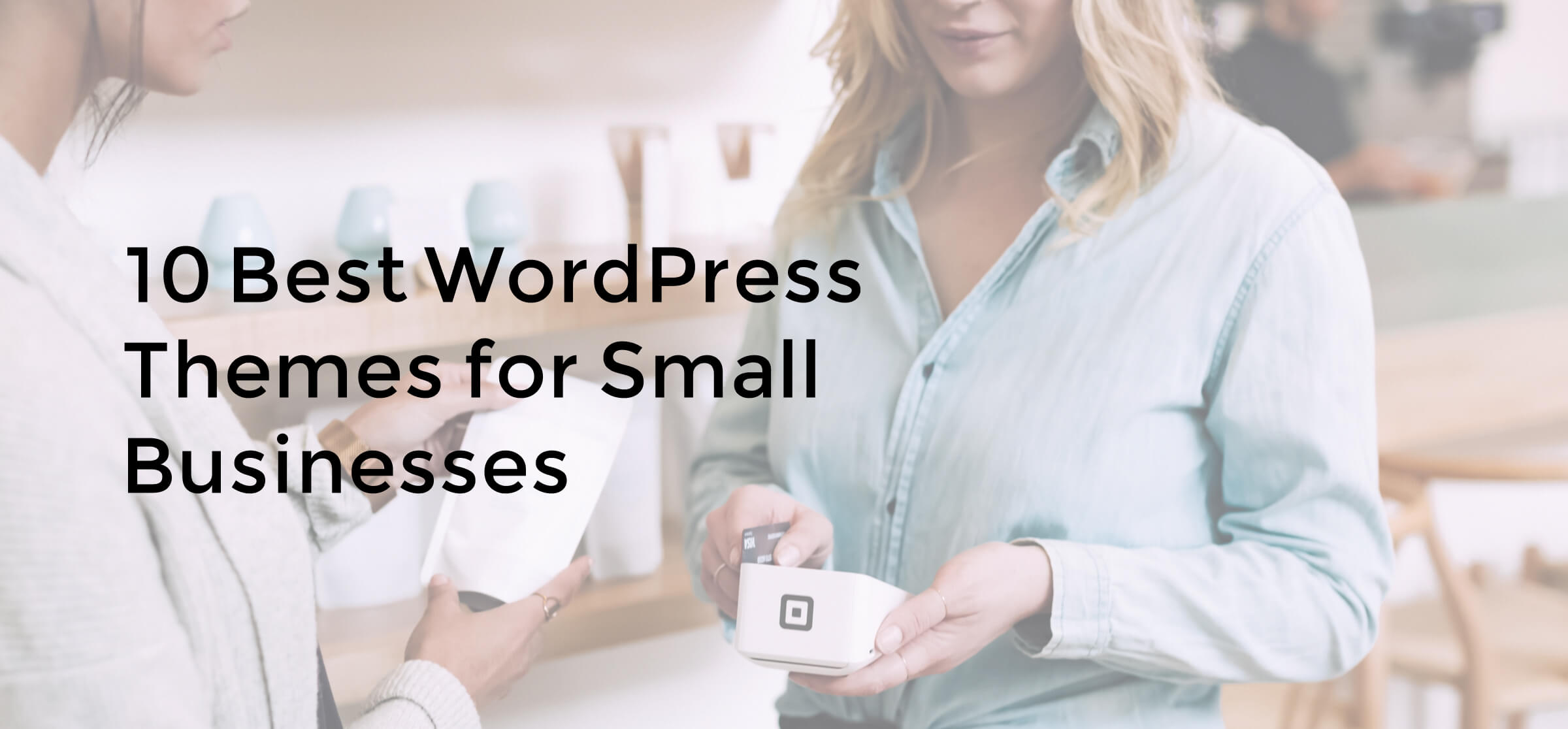 10 Best WordPress Themes for Small Businesses