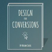Book Review: Design for Conversions by Brian Casel